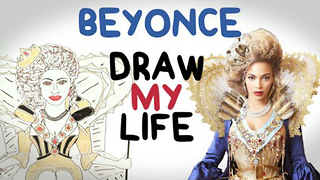 Beyonce | Draw My Life - Video