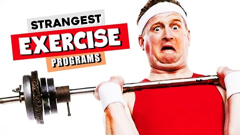 5 Weirdest Exercise Programs