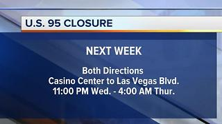 U.S. 95 to be closed for 5 hours next week in downtown Las Vegas - Video