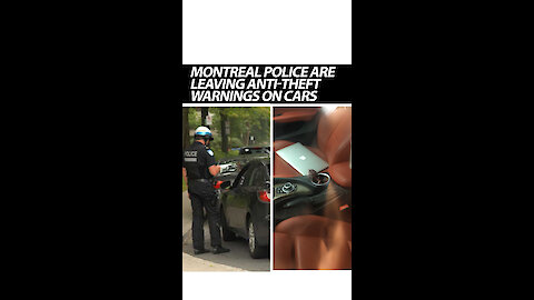 """Montreal Police Are Leaving Theft Warnings On Cars That """"Invite"""" Break-Ins"""