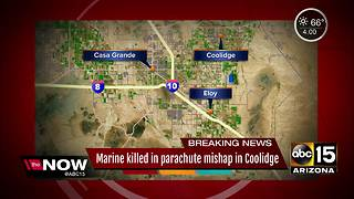 Marine dies in parachute mishap in Coolidge - Video