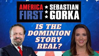 Is this Dominion story real? Sara Carter on AMERICA First | Sebastian Gorka Radio