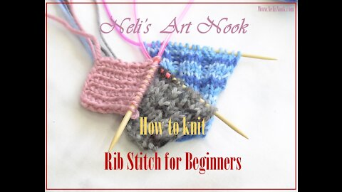 Learn How to knit 1x1, 2x2 & 3x3 RIB stitch for beginners / Continental knitting