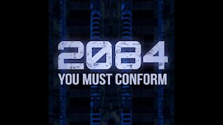 2084 (You Must Conform)