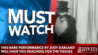 This Rare Performance By Judy Garland Will Have You Reaching For The Tissues - Video