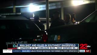 Man shot and killed in Southwest Bakersfield - Video