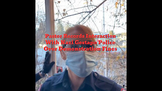"Pastor Records Interaction With ""Nazi Gestapo"" Police Over Demonstration Fines 12-22-2020"