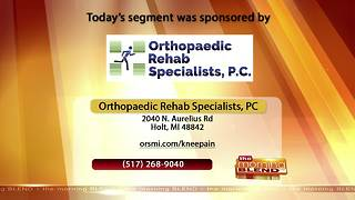 Orthopaedic Rehab Specialists - 5/2/18 - Video