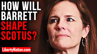 How Will Barrett Shape SCOTUS? – LNTV – WATCH NOW!