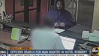 Have you seen him? Man caught on surveillance robbing Phoenix hotel - Video