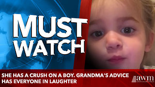 She Has A Crush On A Boy. Grandma's Advice Has Everyone In Laughter - Video