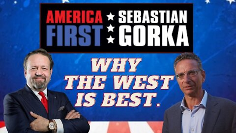 Why the West is best. Joseph Loconte with Sebastian Gorka on AMERICA First