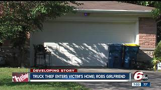 Truck thief enters victim's home; robs girlfriend inside house - Video