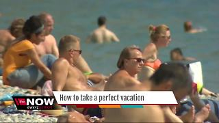 How to take a perfect vacation - Video