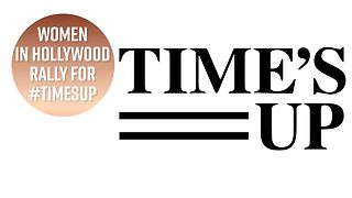 The Time's Up Campaign, explained