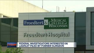 Federal investigators interested in lawsuit filed by former surgeon