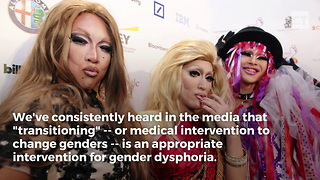 Psychiatrist Reveals Truth About Transgender Surgery