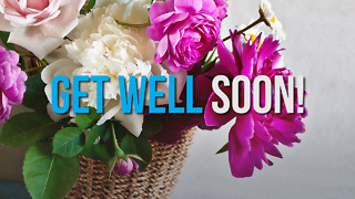 Get Well - Greeting 1 - Video