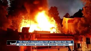 Two people unaccounted for after house fire in Frazier Park - Video