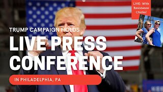 BREAKING: TRUMP CAMPAIGN HOLDS PRESS CONFERENCE IN Philadelphia, PA