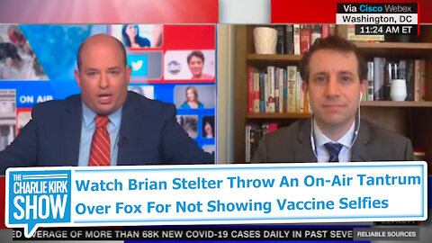 Watch Brian Stelter Throw An On-Air Tantrum Over Fox For Not Showing Vaccine Selfies