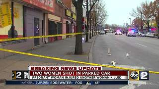 Woman dead, pregnant woman injured in Park Heights double shooting - Video