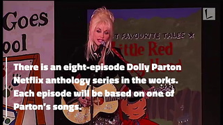 Dolly Parton Is Getting Her Own Netflix Show