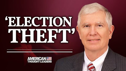 Will the U.S. House of Representatives Decide the Next President?—Rep. Mo Brooks on Election Fraud | American Thought Leaders
