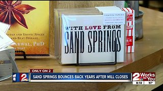 Sand Springs bounces back years after mill closes