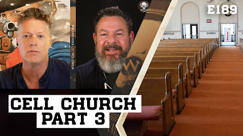 PART 3 - When The Church Is Attacked, It Goes Underground & Thrives | Warriors & Wildmen E189