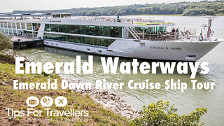 Emerald Waterways Emerald Dawn River Cruise Ship Tour and Review - Video