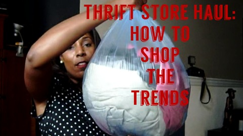 Thrift Store Haul: How to Shop the Trends