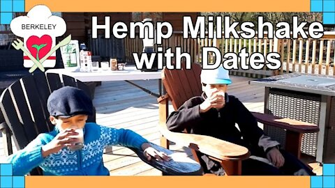 😋😋🥤🥛 Berkeley Chefs - How to make a Hemp Milkshake with Dates ( That's very delicious)