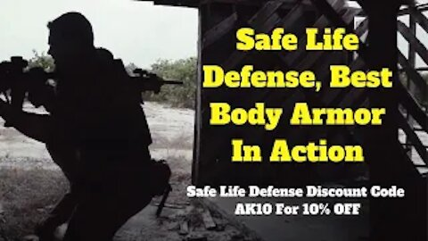Safe Life Defense, Best Body Armor In Action, Safe Life Defense Discount Code AK10 for 10% OFF