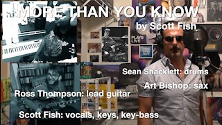 More Than You Know by Scott Fish