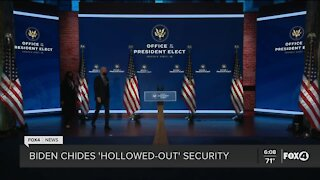 Biden says security agencies hollowed out