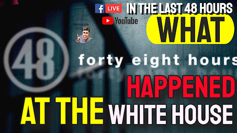 "Edited Version ""The Last 48 Hours Of the TRUMP White House"""