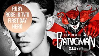 Ruby Rose cast as openly gay Batwoman - Video