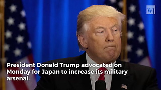 Japan Needs More Military Weapons From U.S. To Defend Against N Korea - Video