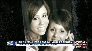 Tulsa mom holding out hope for daughter's return