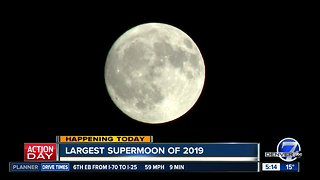 Largest Supermoon of 2019