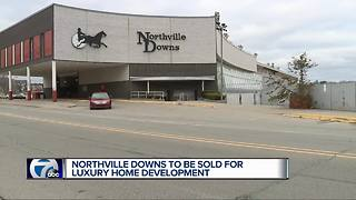 Northville Downs to close, turn into mixed-use development - Video