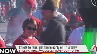 Chiefs to fans: get there early on Thursday - Video