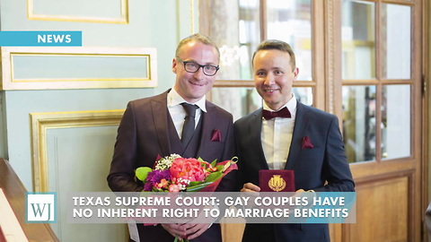 Texas Supreme Court: Gay Couples Have No Inherent Right To Marriage Benefits