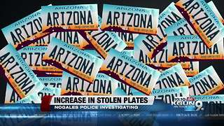 License plate theft in Nogales, AZ has quadrupled since 2016 - Video