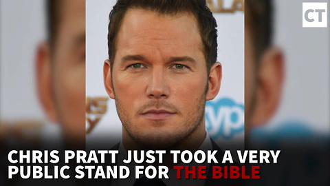 Chris Pratt Just Took a Very Public Stand for the Bible