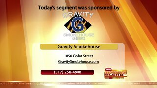 Gravity Smokehouse & BBQ - 6/2/20
