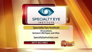 Specialty Eye Institute - 9/28/17 - Video