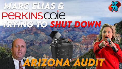 Dem's Send Perkins Coie To Shut Down Arizona Audit - RPN Short Ep 1 4/12/21