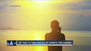 Get paid to take photos of sunsets this summer